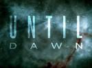�����: Until Dawn: �������� � EGX 2014