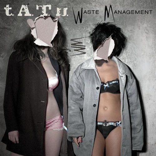 Tatu (t.A.T.u.) - Waste Management (2009)