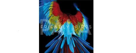 Friendly Fires производят 2-й альбом,осмотр,треклист